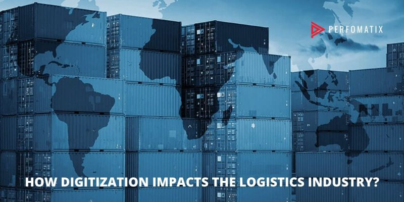 How-digitization-impacts-the-Logistics-industry