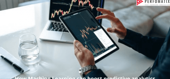 How Machine Learning can boost predictive analytics